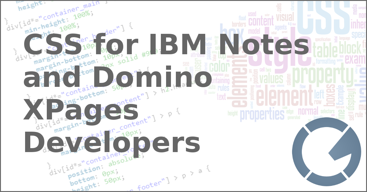 CSS for IBM Notes and Domino XPages Developers