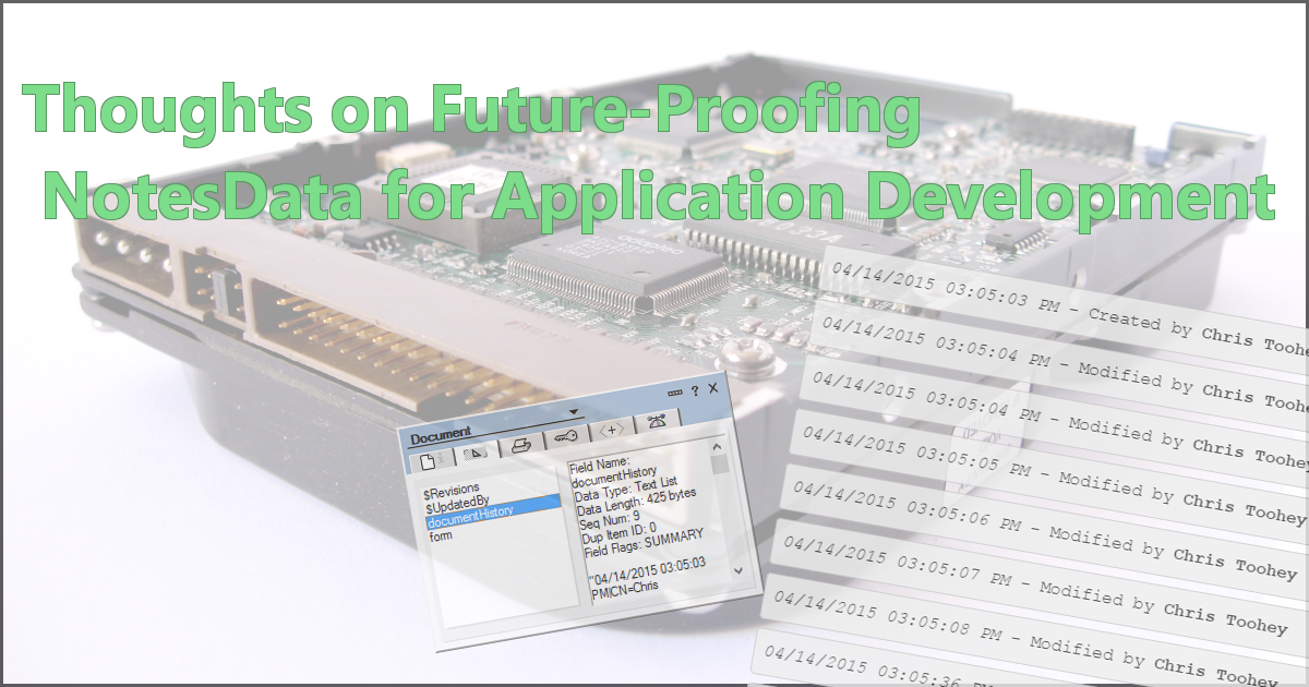 Thoughts on Future-Proofing NotesData for Application Development
